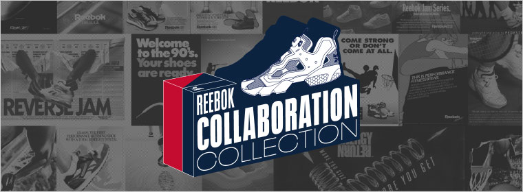 Reebok COLLABORATION COLLECTION